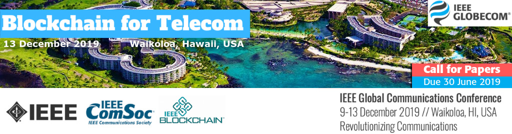 IEEE GLOBECOM 2019 Workshop on Blockchain in Telecommunications Slide
