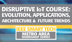 Disruptive Internet of Things Course: Evolution, Applications, Architecture and Future Trends
