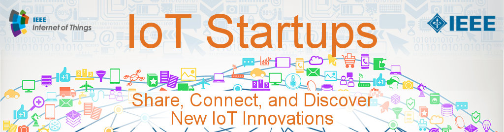 IoT Startups: Share, Connect, and Discover New IoT Innovations